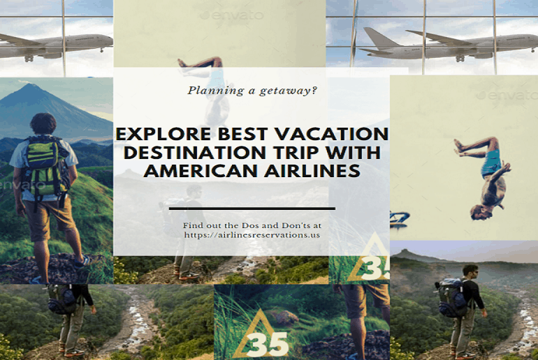 Explore-Dream-Destination-with-American-Airlines